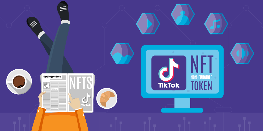 TikTok Makes First Foray into NFT Market