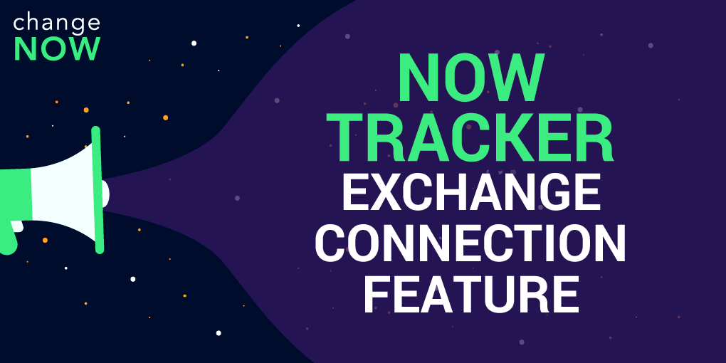 NOW Tracker Exchange Connection Feature Released